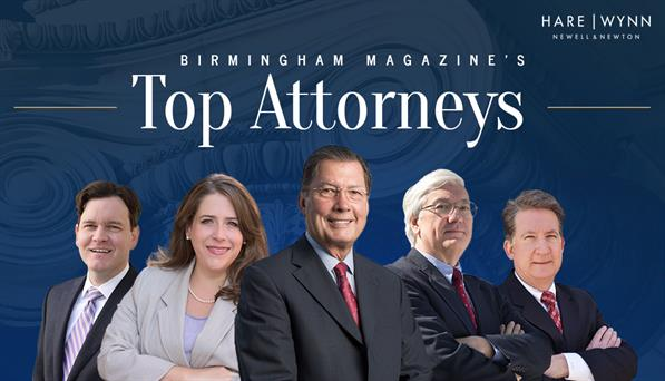 "Hare Wynn Sweeps Five Legal Categories in Birmingham Magazine's ""Top Attorney"" Peer Review Poll 1"